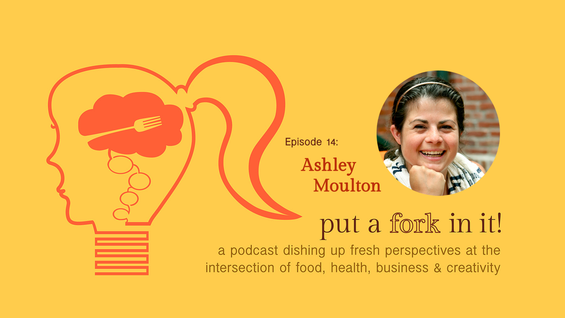 PAFII Episode 14: Ashley Moulton, Founder, Nomster Chef