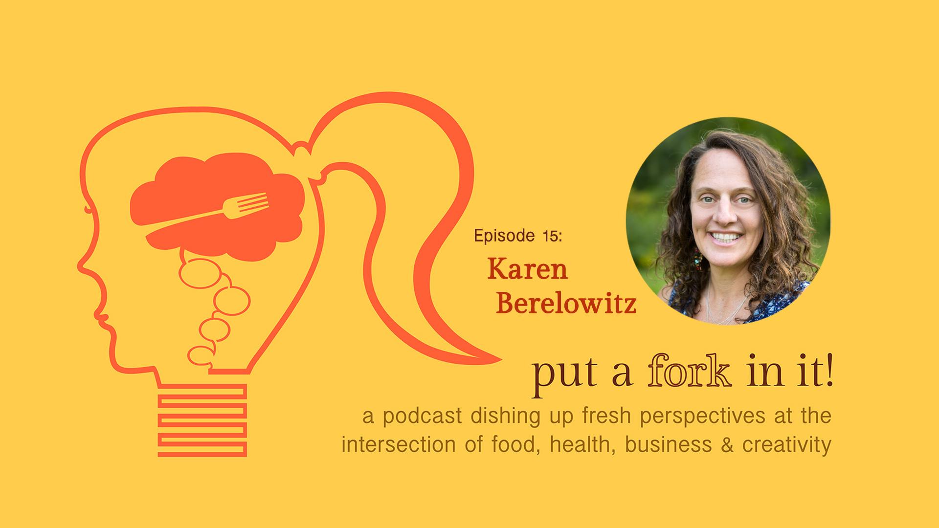 PAFII Episode 15: Karen Berelowitz, Karmabee