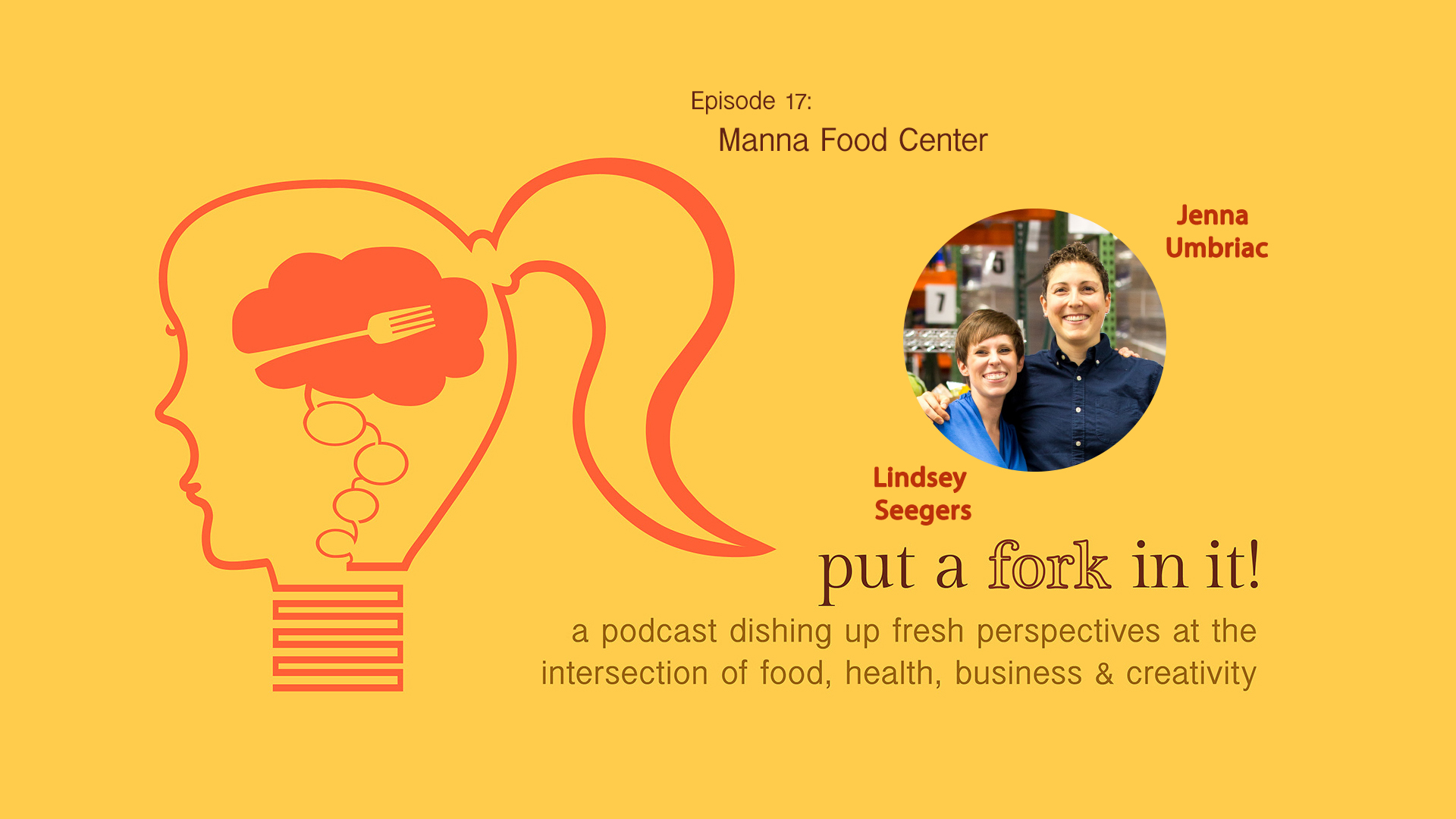 PAFII Episode 17: Lindsey Seegers & Jenna Umbriac, Manna Food Center