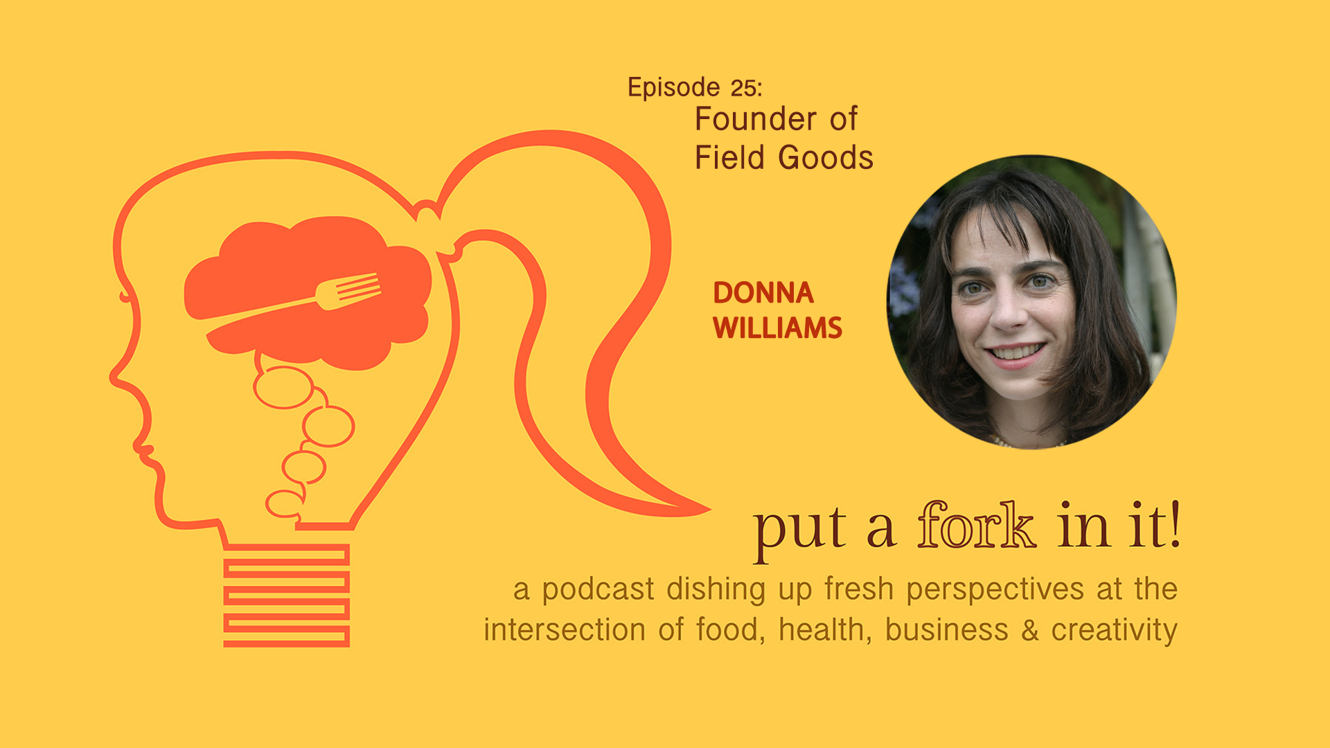 25: Donna Williams, founder of Field Goods