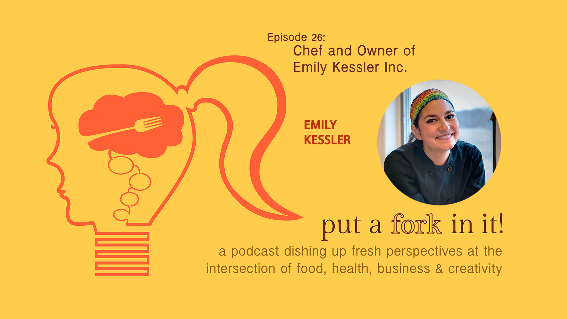 26: Emily Kessler, chef using food as medicine