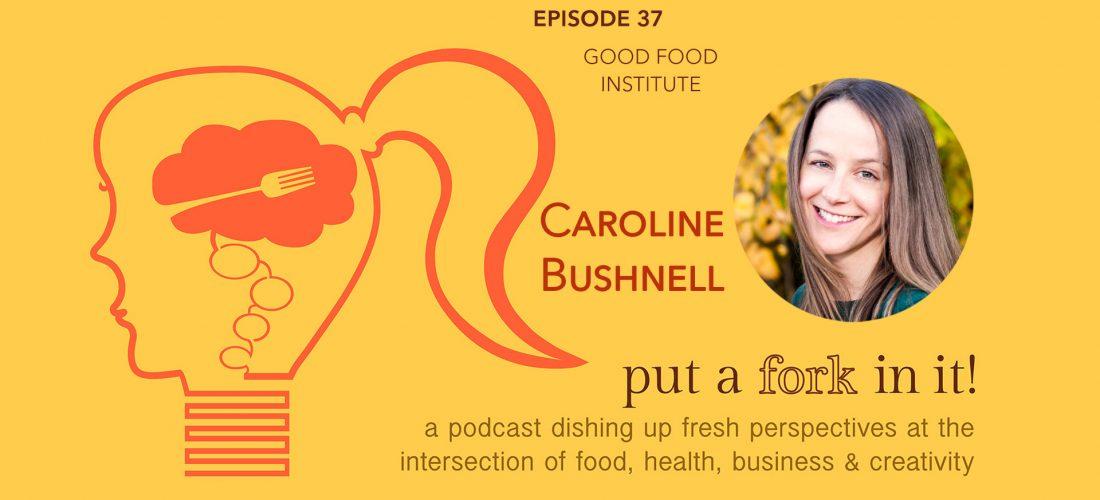 Episode 37 Caroline Bushnell