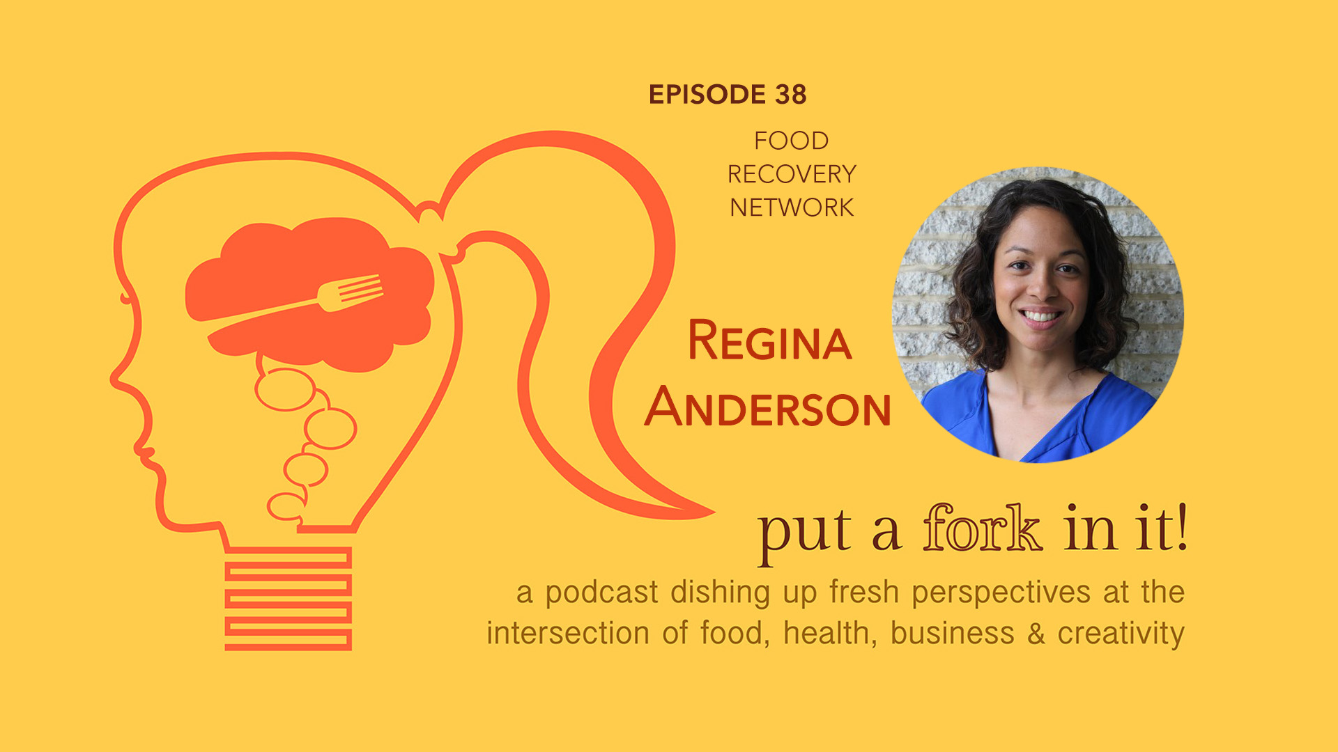 38: Regina Anderson, Executive Director of the Food Recovery Network
