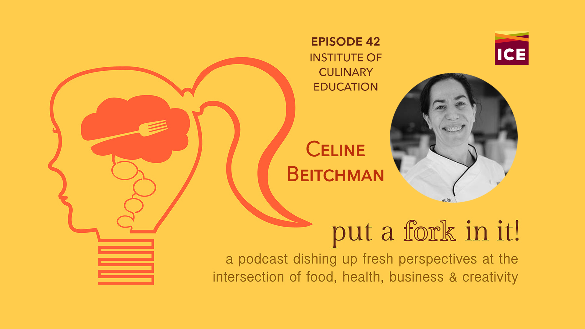42: Celine Beitchman, Institute for Culinary Education