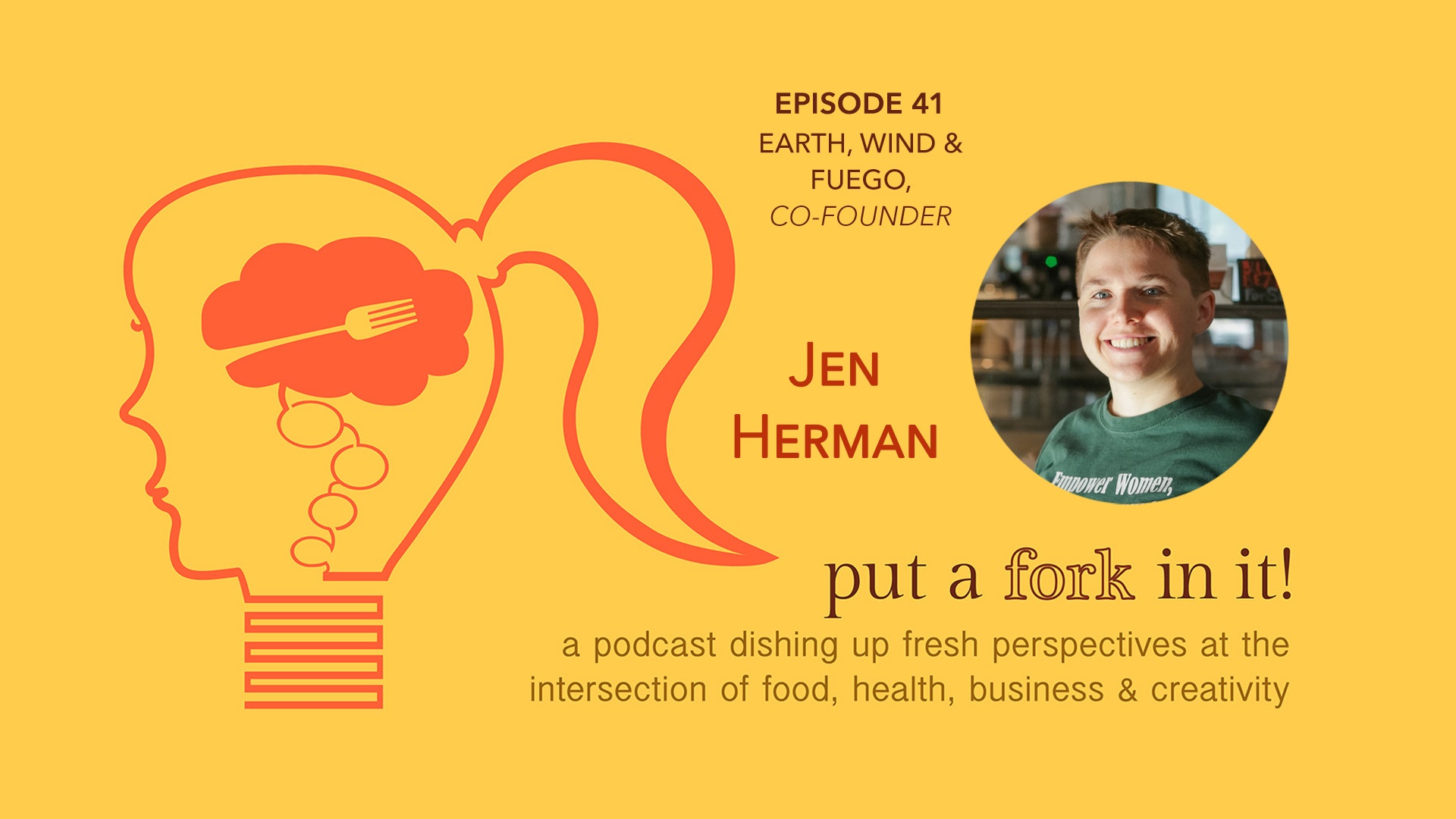 41: Jen Herman of Earth, Wind, and Fuego