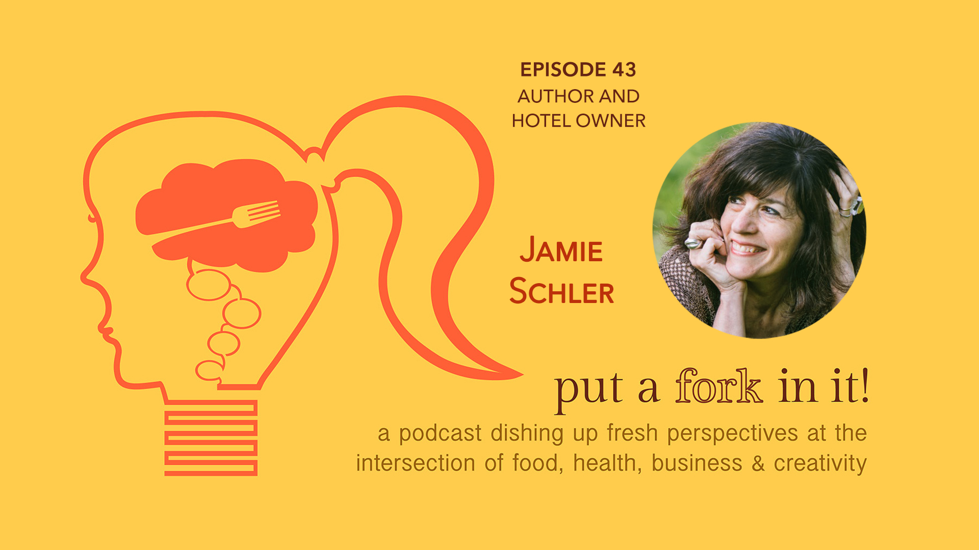 43: Jamie Schler, cookbook author, food writer, owner of Hotel Diderot